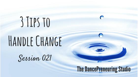 3 Tips to Handle Change