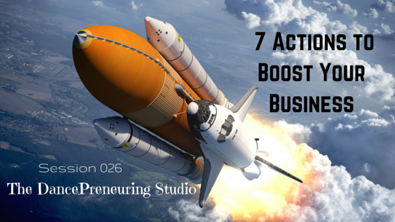 7 Actions to Boost Your Business