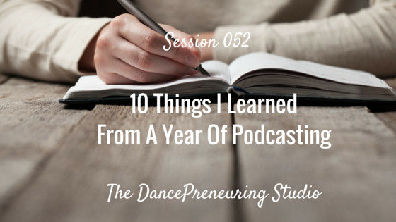 10 Things I Learned From A Year of Podcasting