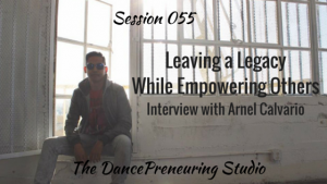 #055: Leaving a Legacy While Empowering Others [Podcast]
