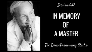 #082: In Memory of A Master [Podcast]