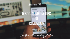 #139: 5 Social Media Tips to Remember [Podcast]