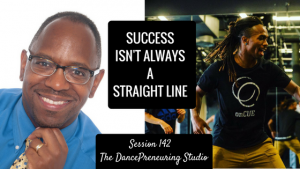 #142: Success Isn't Always A Straight Line [Podcast]