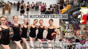 #143: The Nutcracker Ballet 360 [Podcast]