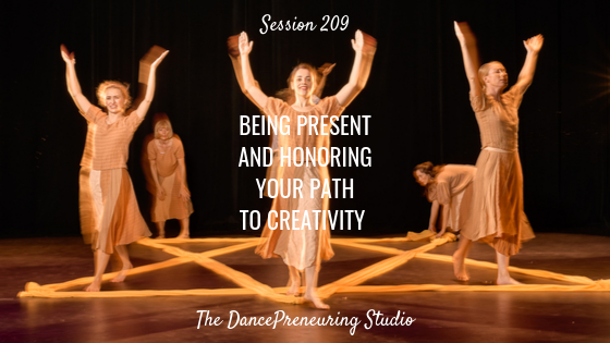 being-present-and-honoring-your-path-to-creativity